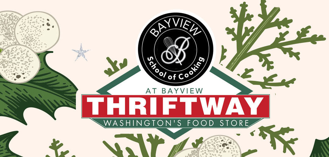 Bayview Thriftway's Taste of the Holiday Spirit